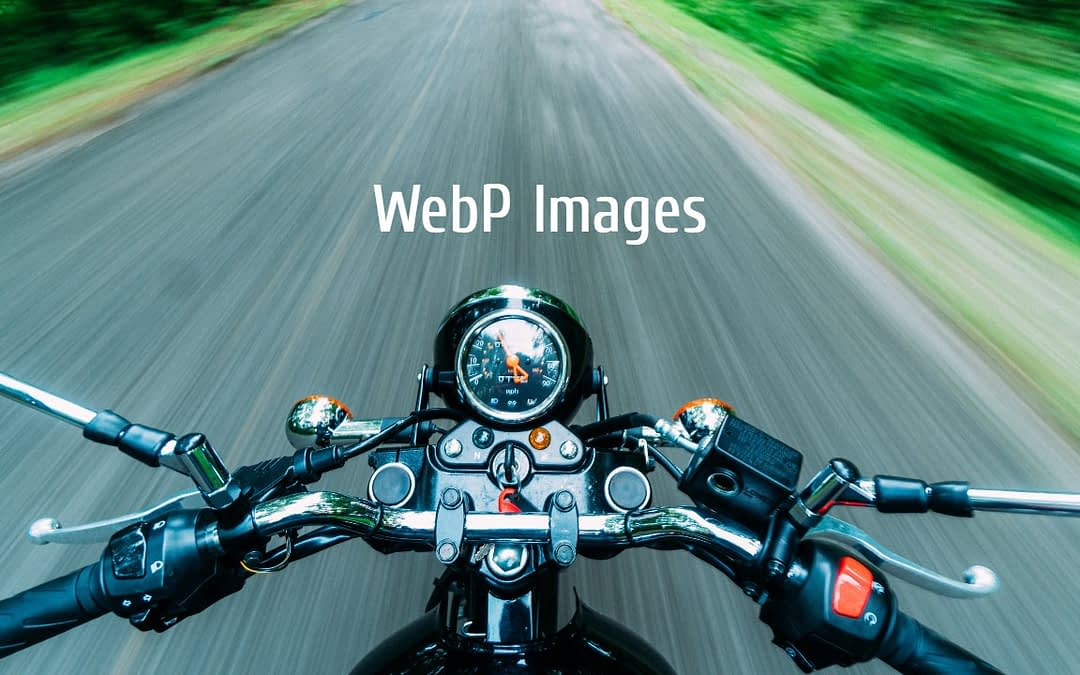 What Are WebP Images, And Do I Need Them?